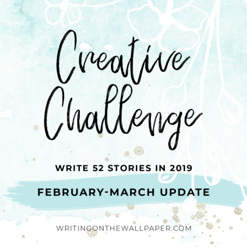 Creative Challenge February-March Update